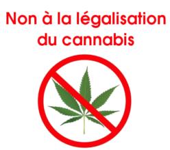 Non à la légalisation du cannabis.